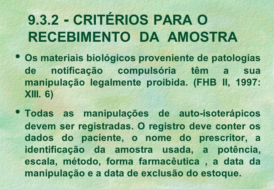 9.3.2 - CRITÉRIOS PARA O RECEBIMENTO DA AMOSTRA