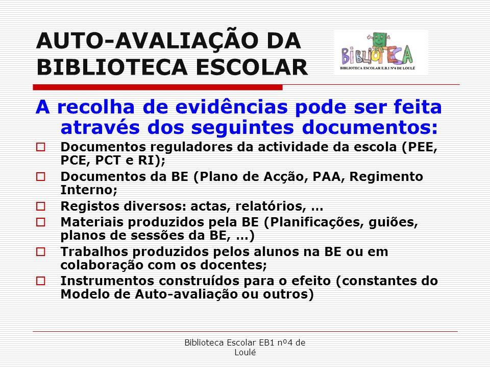 AUTO-AVALIAÇÃO DA BIBLIOTECA ESCOLAR