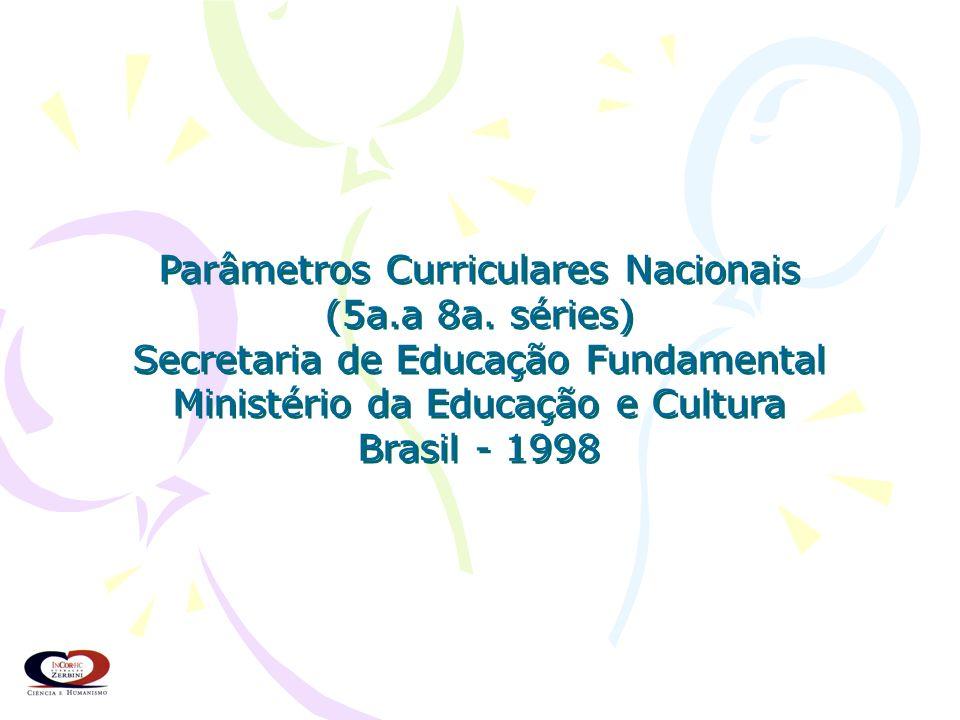 Parâmetros Curriculares Nacionais (5a.a 8a. séries)