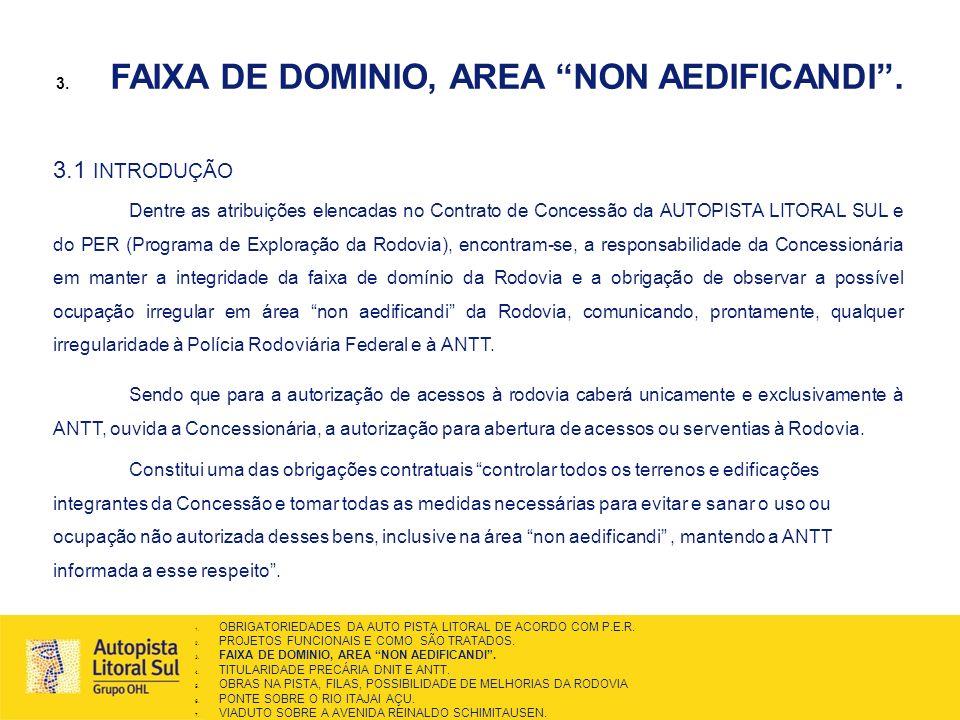 FAIXA DE DOMINIO, AREA NON AEDIFICANDI .