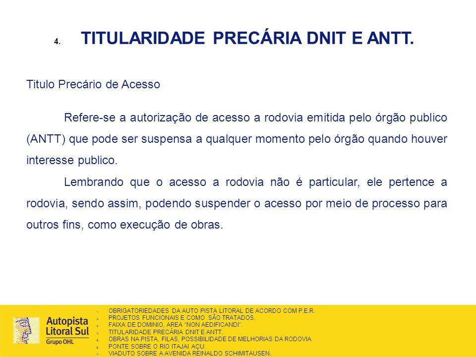 TITULARIDADE PRECÁRIA DNIT E ANTT.