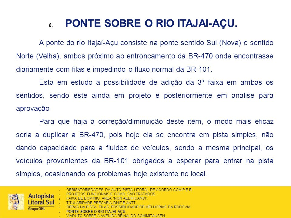 PONTE SOBRE O RIO ITAJAI-AÇU.