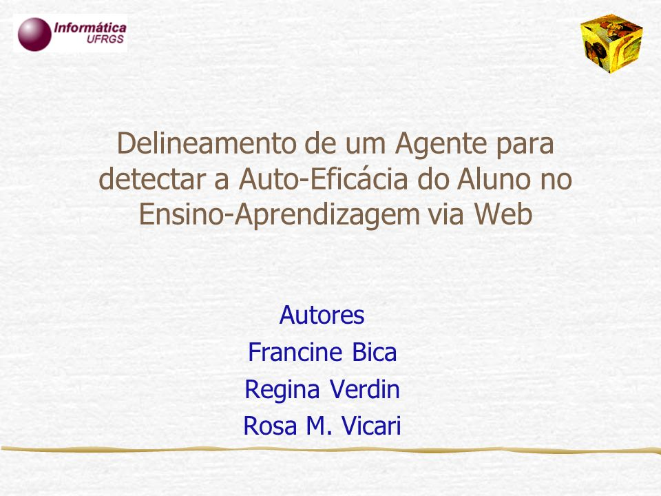 Autores Francine Bica Regina Verdin Rosa M. Vicari