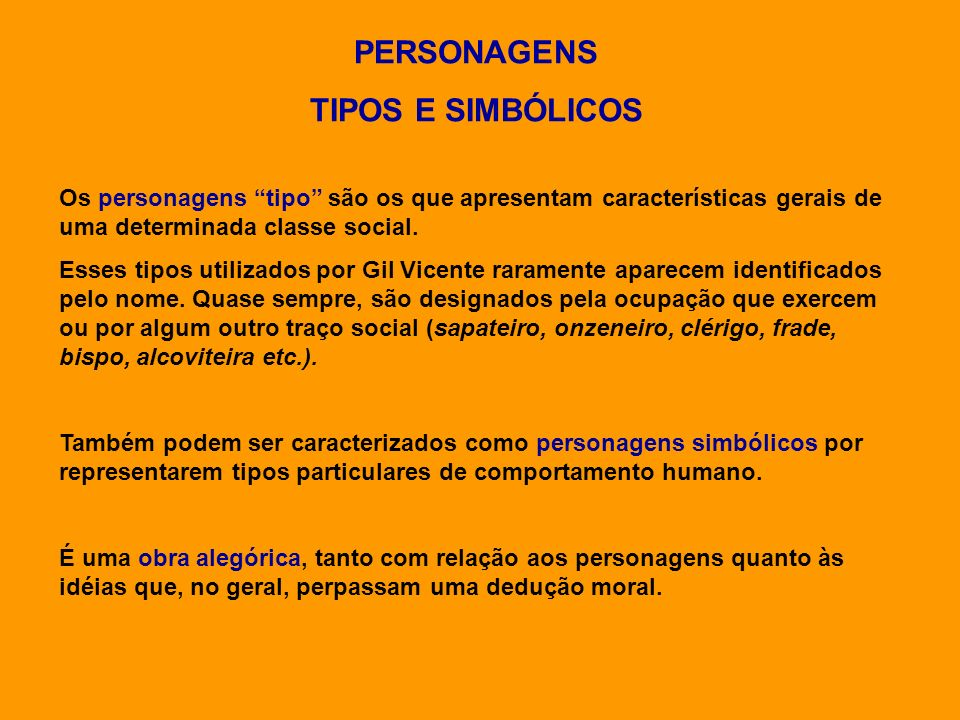 PERSONAGENS TIPOS E SIMBÓLICOS