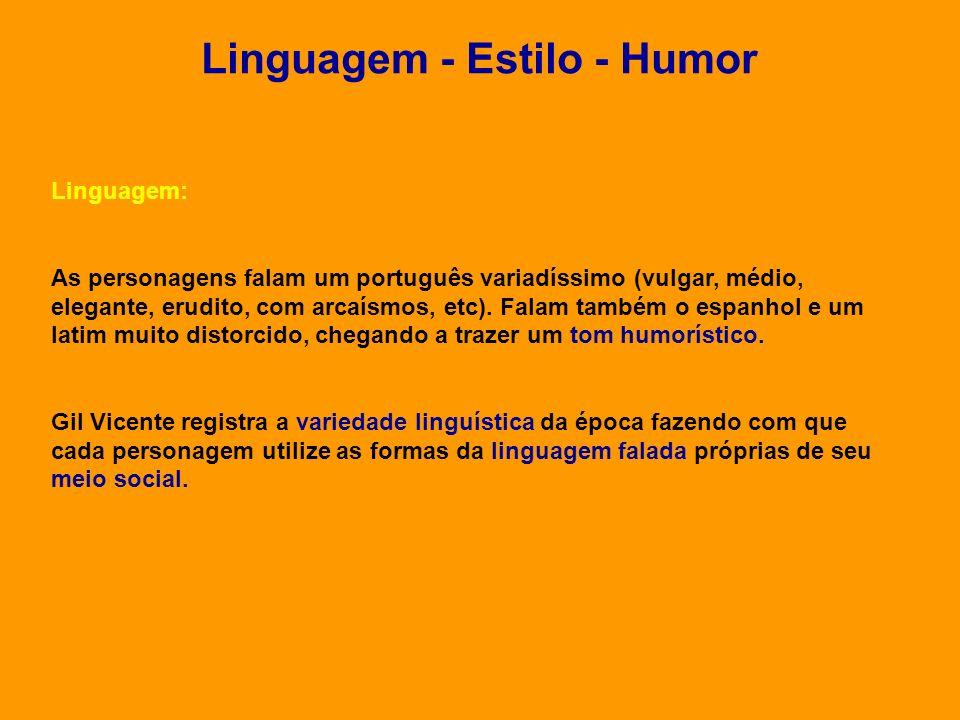 Linguagem - Estilo - Humor