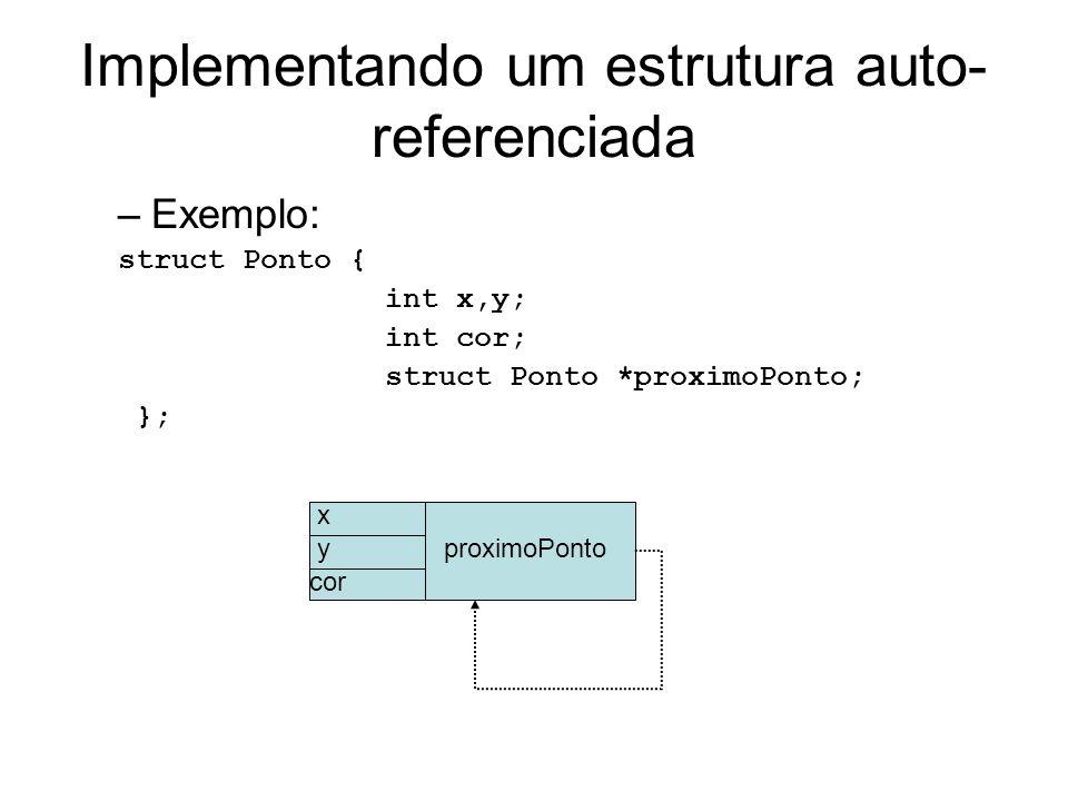 Implementando um estrutura auto-referenciada
