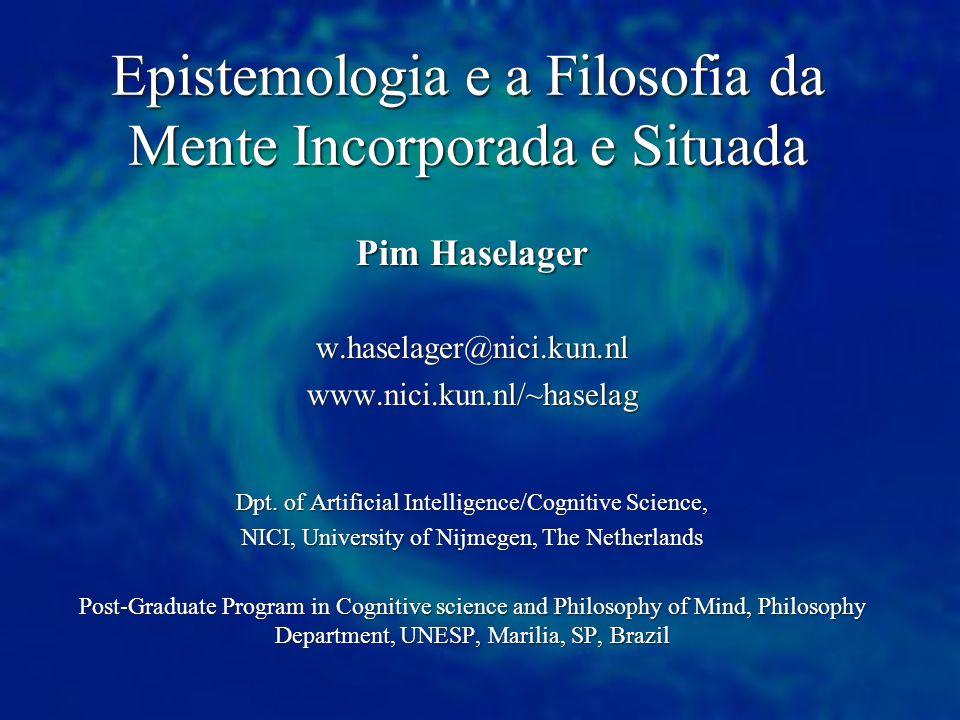 Epistemologia e a Filosofia da Mente Incorporada e Situada
