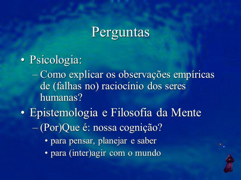 Perguntas Psicologia: Epistemologia e Filosofia da Mente