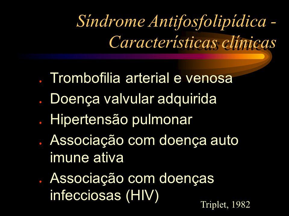 Síndrome Antifosfolipídica - Características clínicas