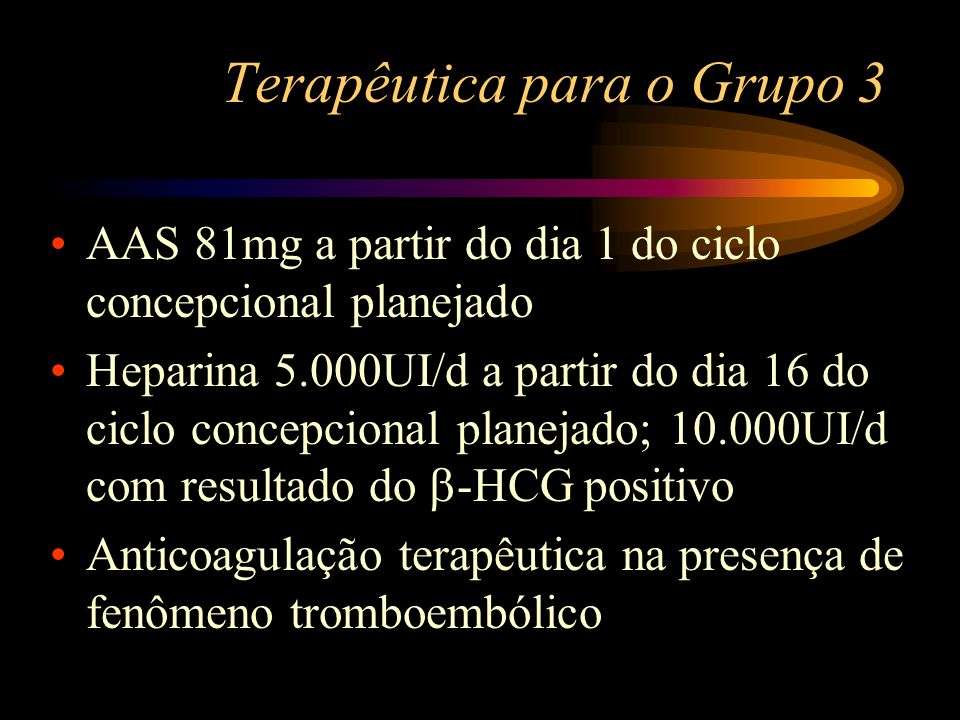 Terapêutica para o Grupo 3