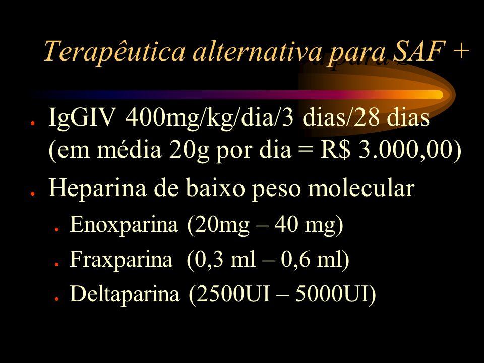 Terapêutica alternativa para SAF +