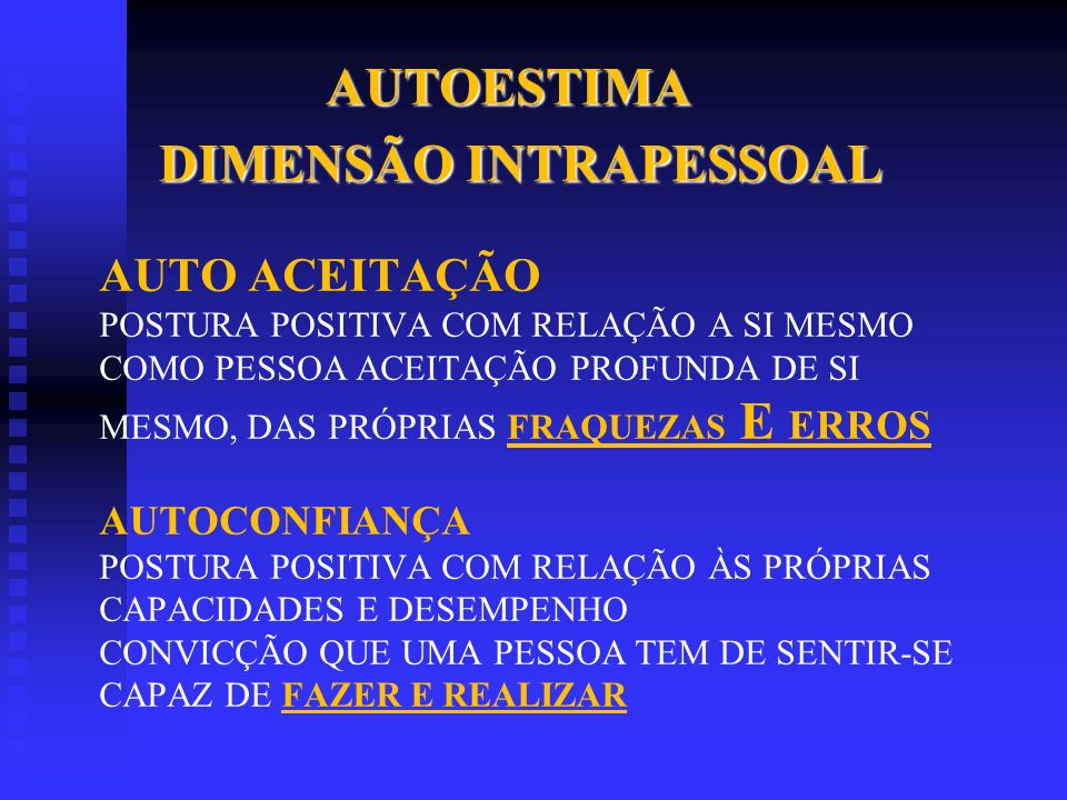 AUTOESTIMA DIMENSÃO INTRAPESSOAL.