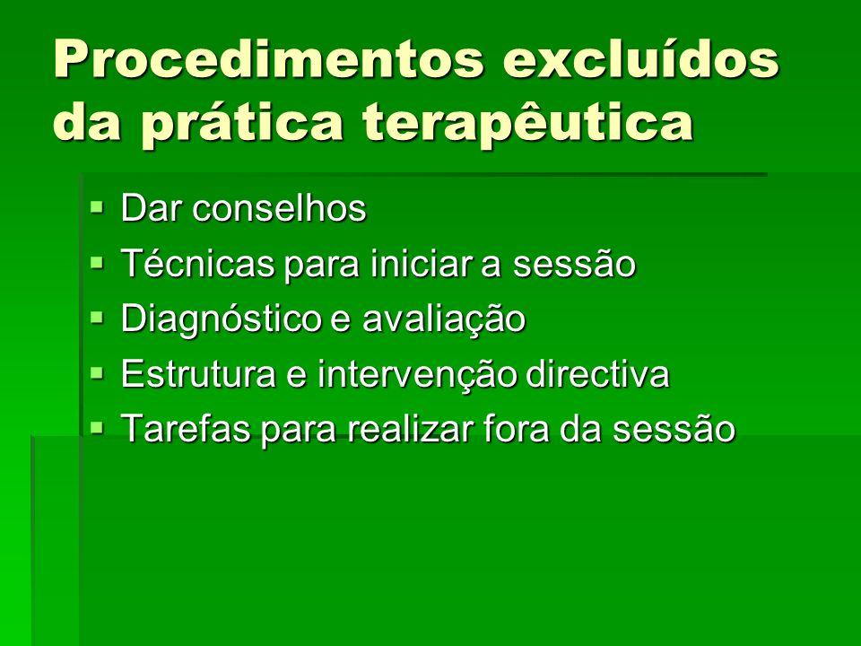 Procedimentos excluídos da prática terapêutica