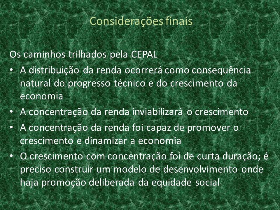Considerações finais Os caminhos trilhados pela CEPAL