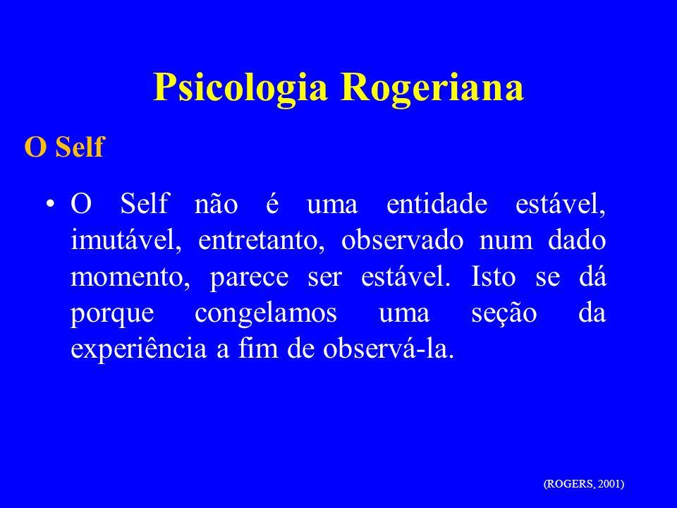 Psicologia Rogeriana O Self
