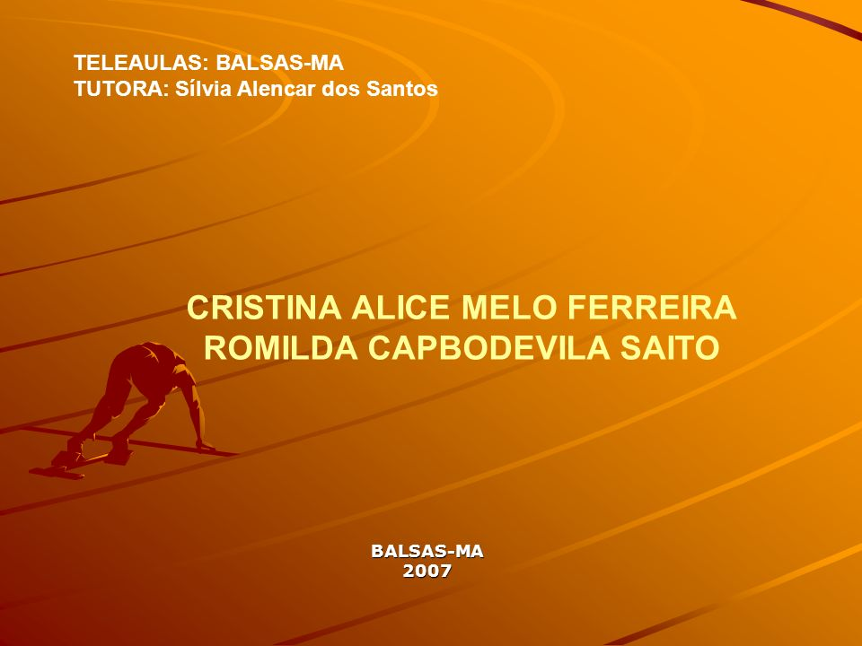CRISTINA ALICE MELO FERREIRA ROMILDA CAPBODEVILA SAITO