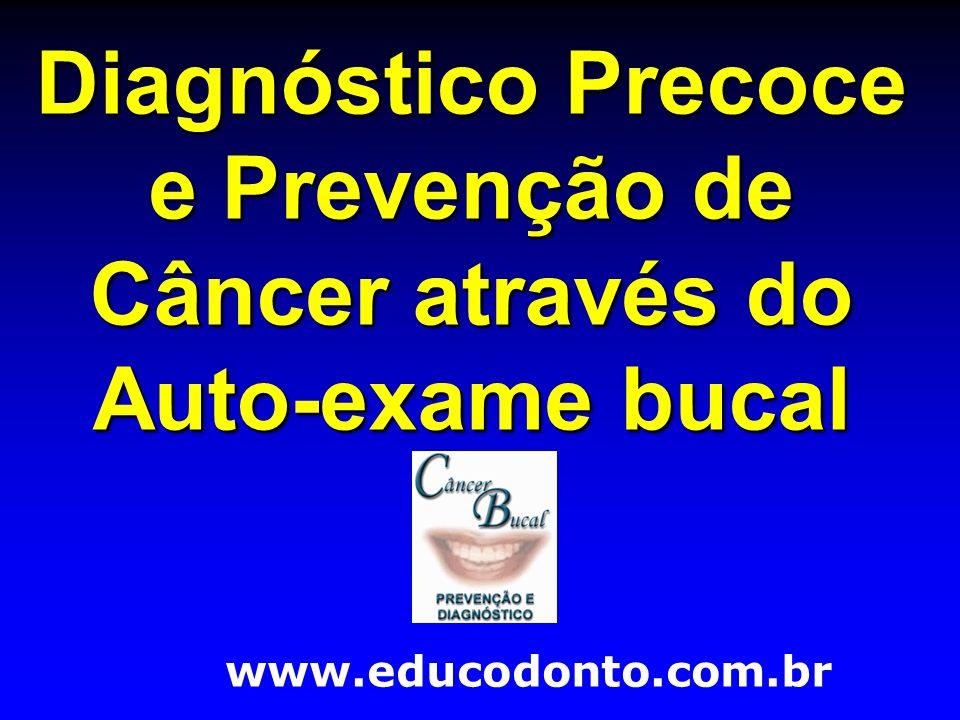 Diagnóstico Precoce e Prevenção de Câncer através do Auto-exame bucal
