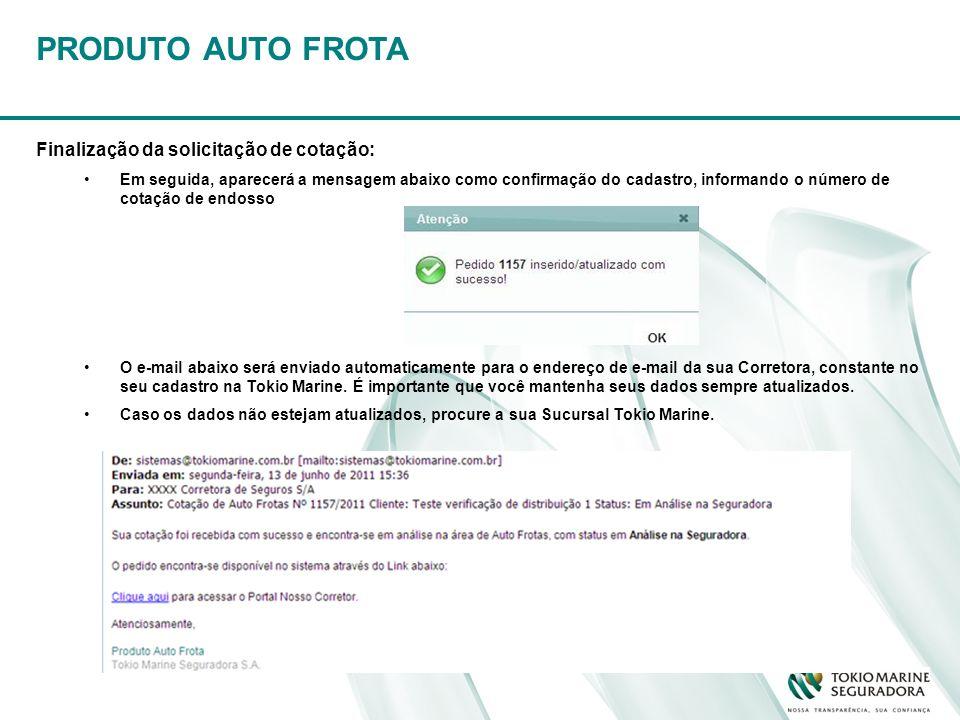 PRODUTO AUTO FROTA Finalização da solicitação de cotação: