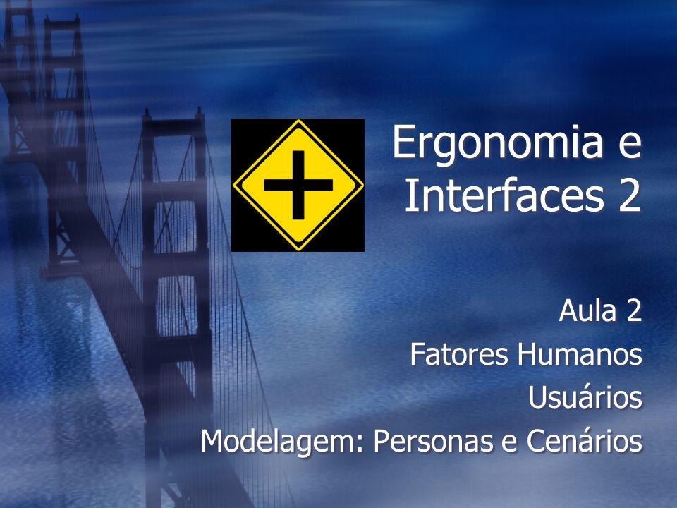 Ergonomia e Interfaces 2