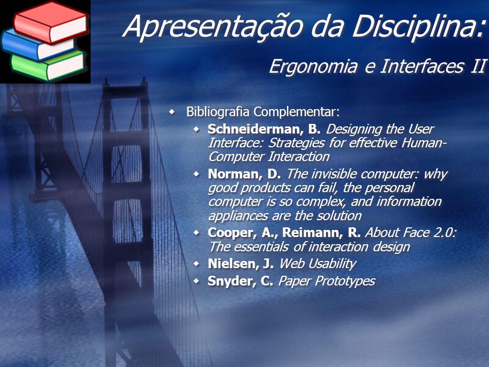 Apresentação da Disciplina: Ergonomia e Interfaces II