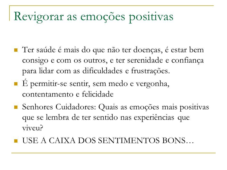 Revigorar as emoções positivas
