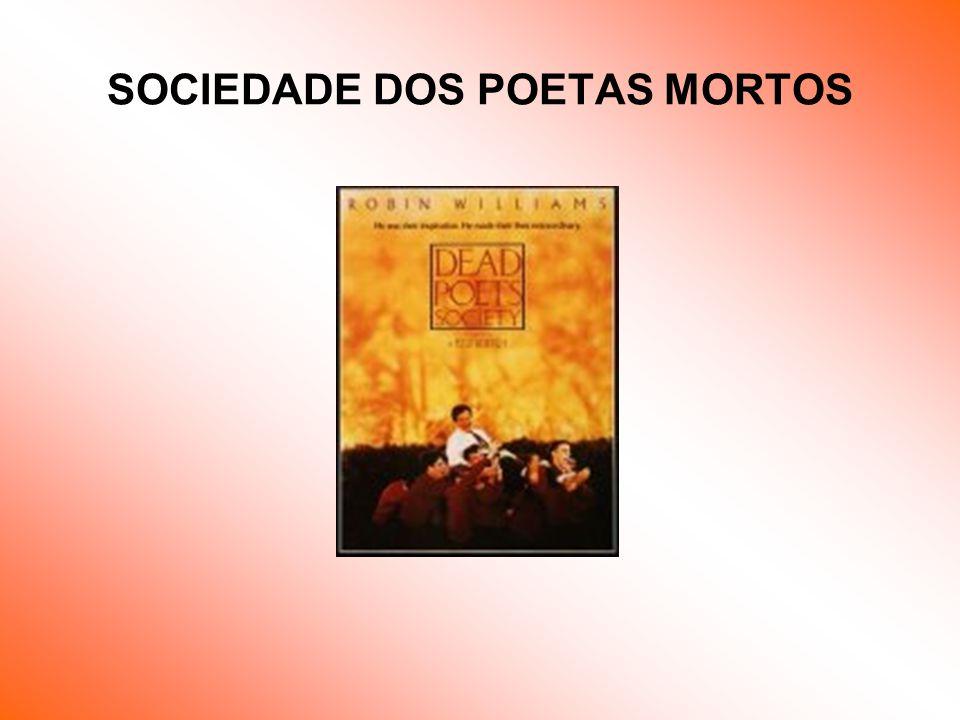 SOCIEDADE DOS POETAS MORTOS