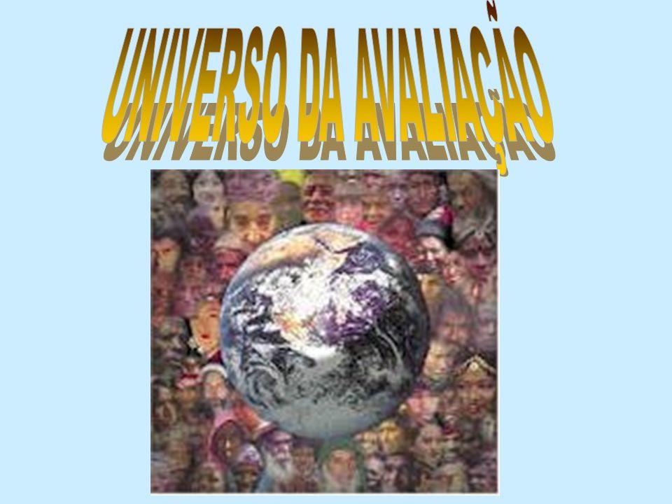 UNIVERSO DA AVALIAÇÃO
