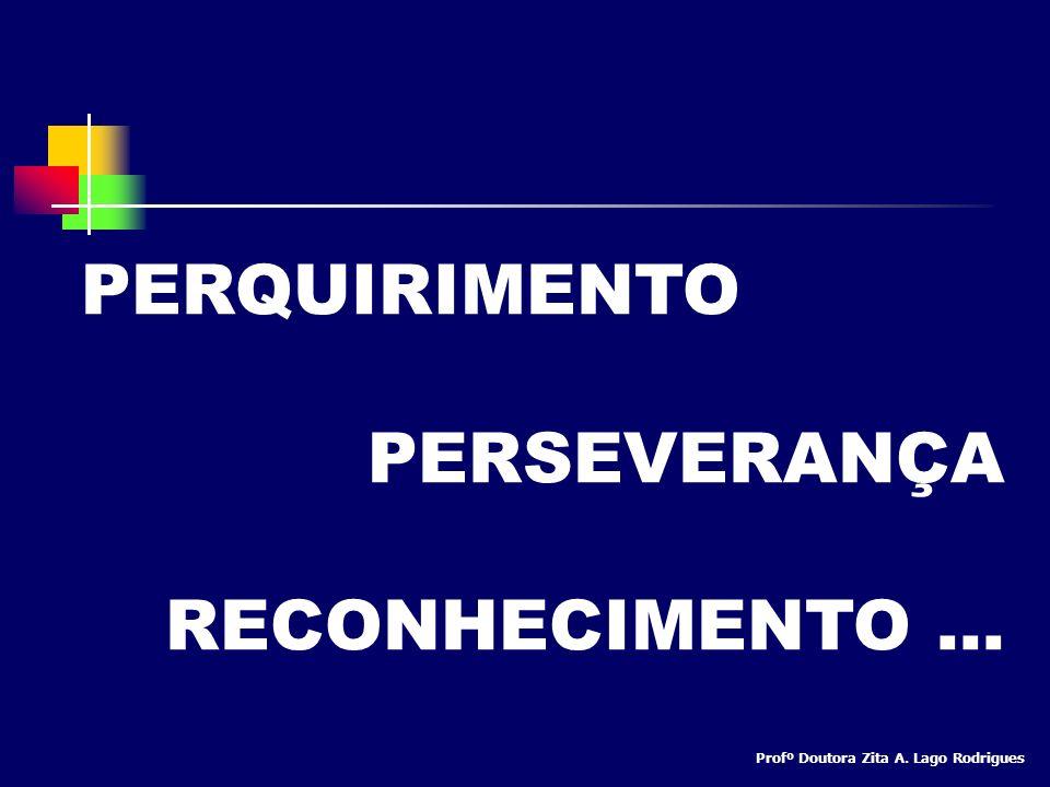 PERQUIRIMENTO PERSEVERANÇA RECONHECIMENTO ...