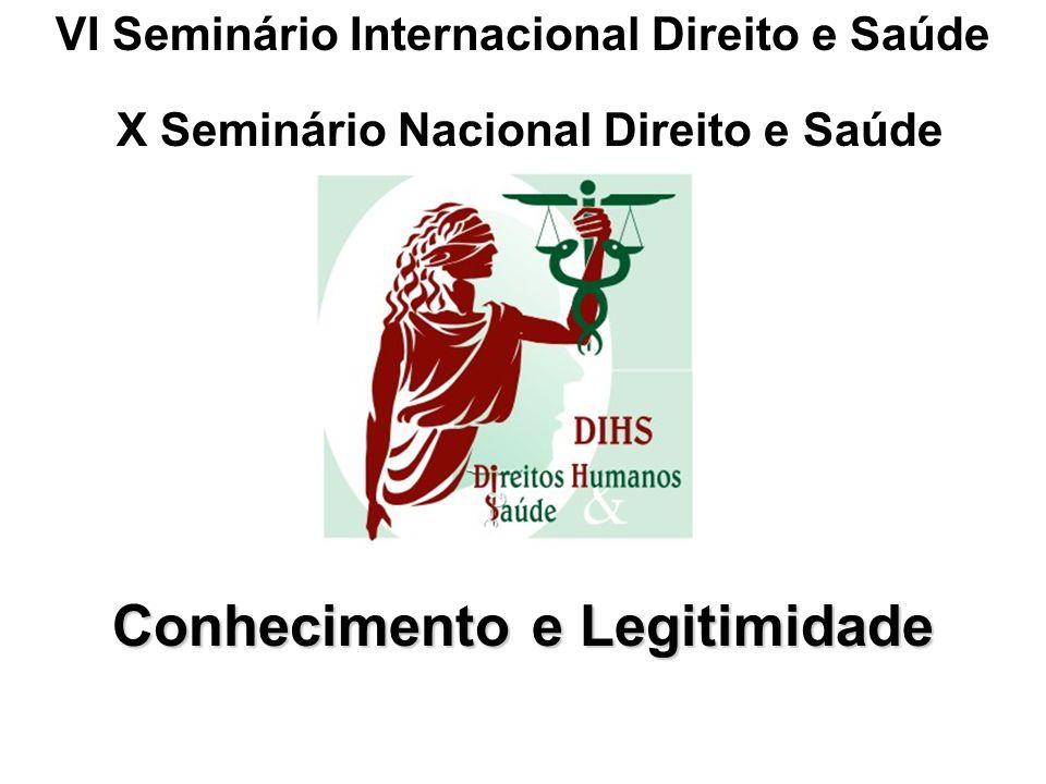 VI Seminário Internacional Direito e Saúde Conhecimento e Legitimidade