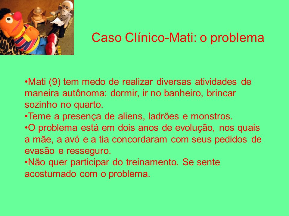 Caso Clínico-Mati: o problema