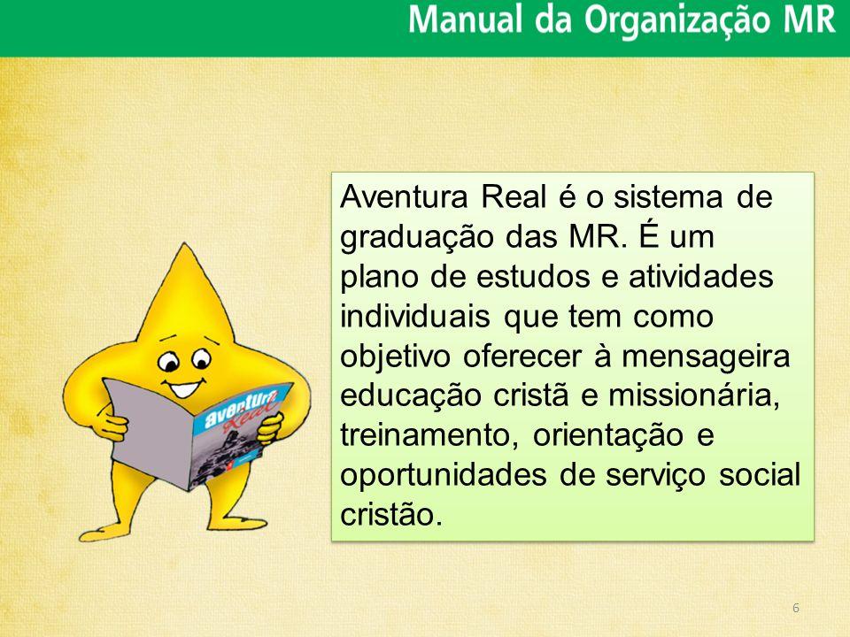 Aventura Real é o sistema de graduação das MR