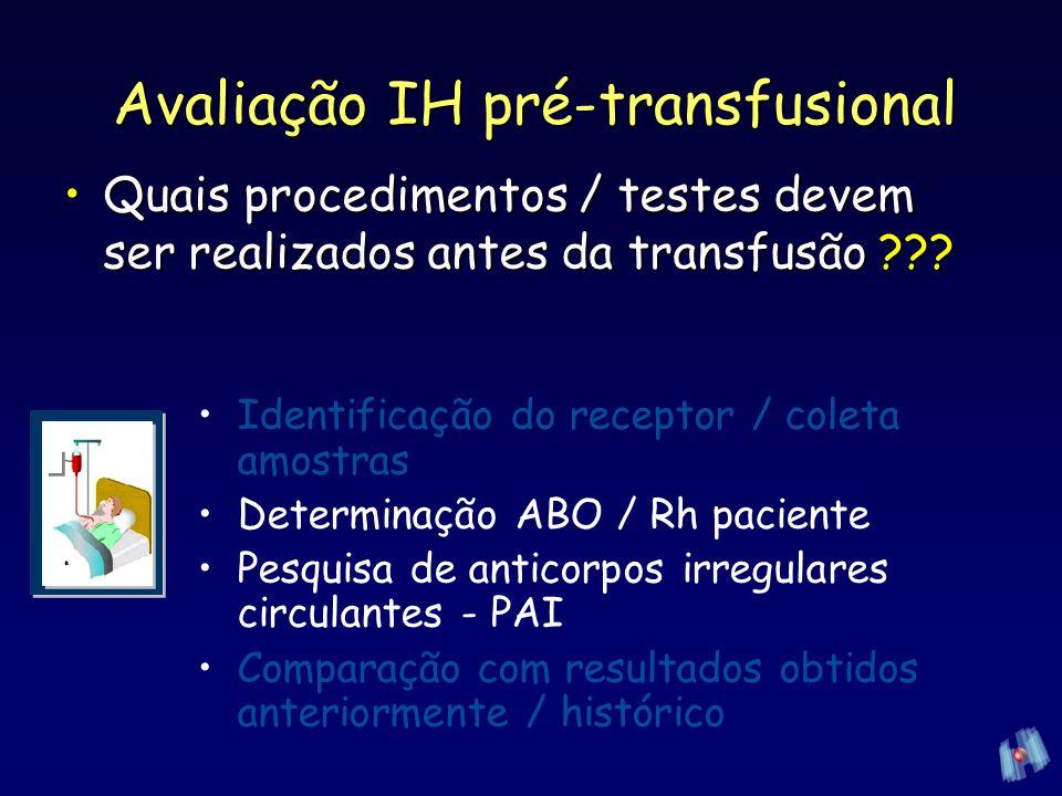 Avaliação IH pré-transfusional