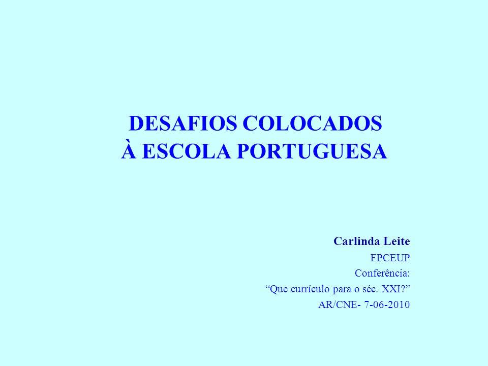 DESAFIOS COLOCADOS À ESCOLA PORTUGUESA