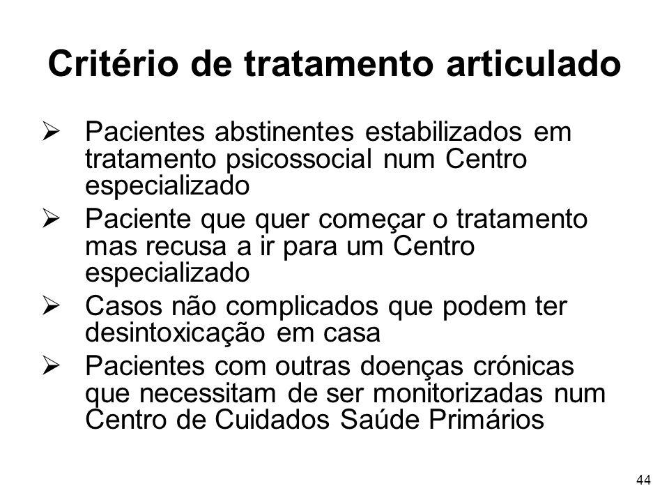 Critério de tratamento articulado