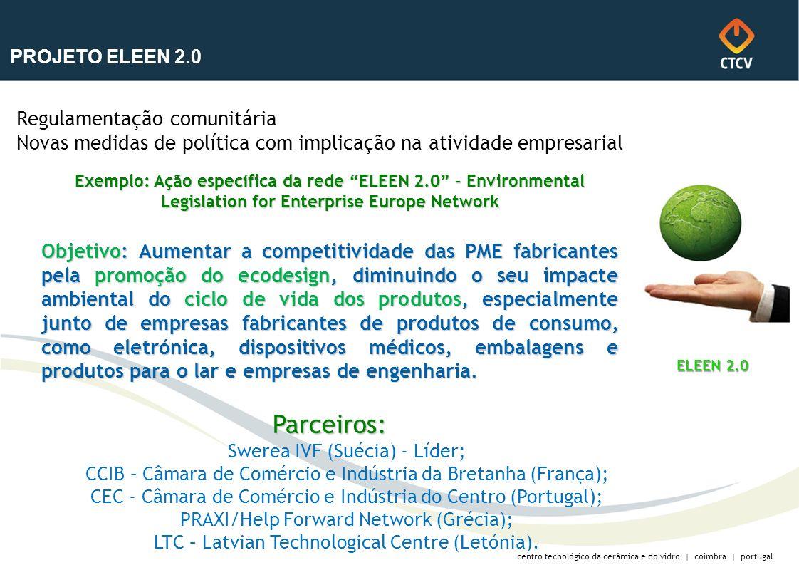 30-03-2017 PROJETO ELEEN 2.0. Regulamentação comunitária Novas medidas de política com implicação na atividade empresarial.