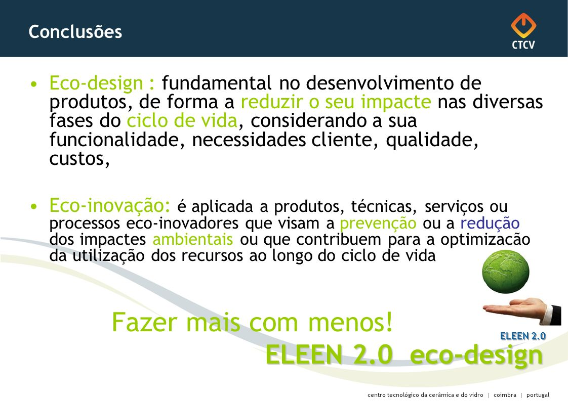 Fazer mais com menos! ELEEN 2.0 eco-design