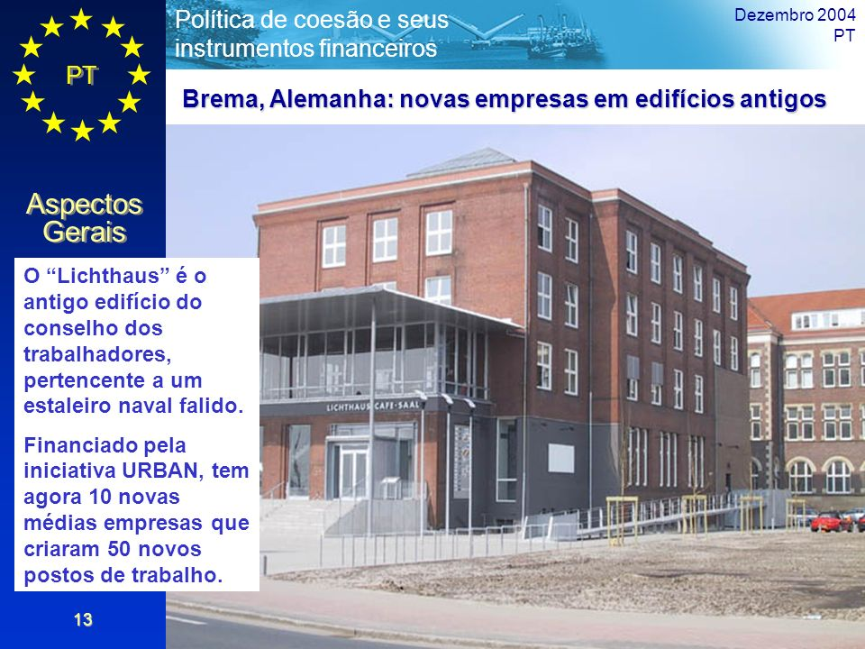 Brema, Alemanha: novas empresas em edifícios antigos