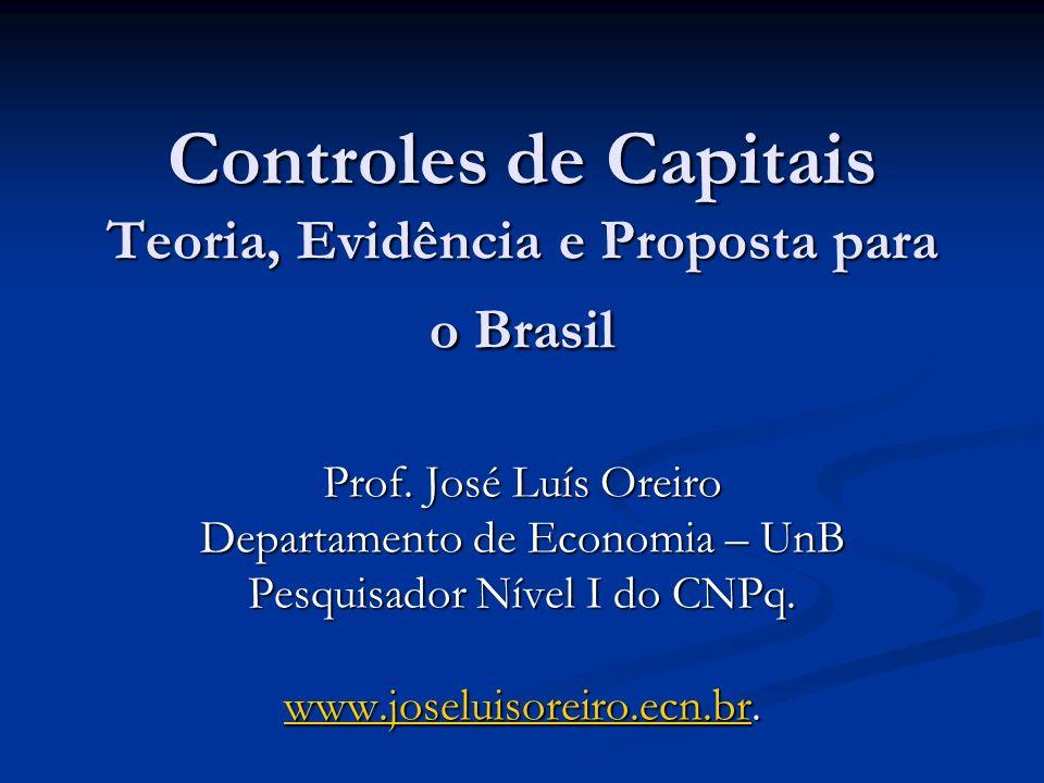 Controles de Capitais Teoria, Evidência e Proposta para o Brasil