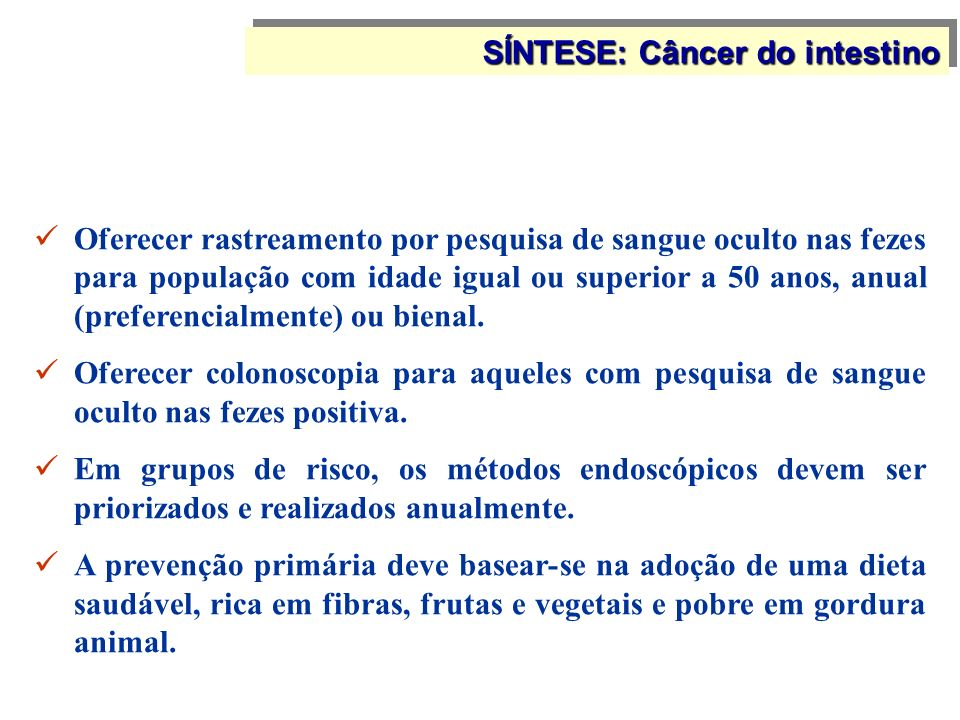 SÍNTESE: Câncer do intestino
