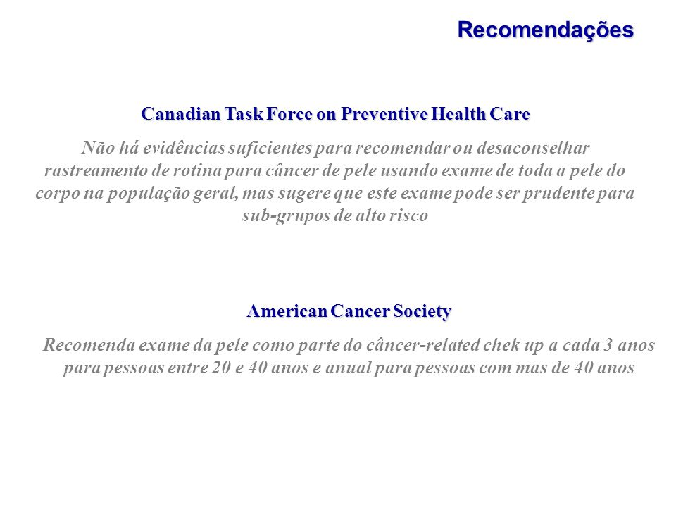 Recomendações Canadian Task Force on Preventive Health Care