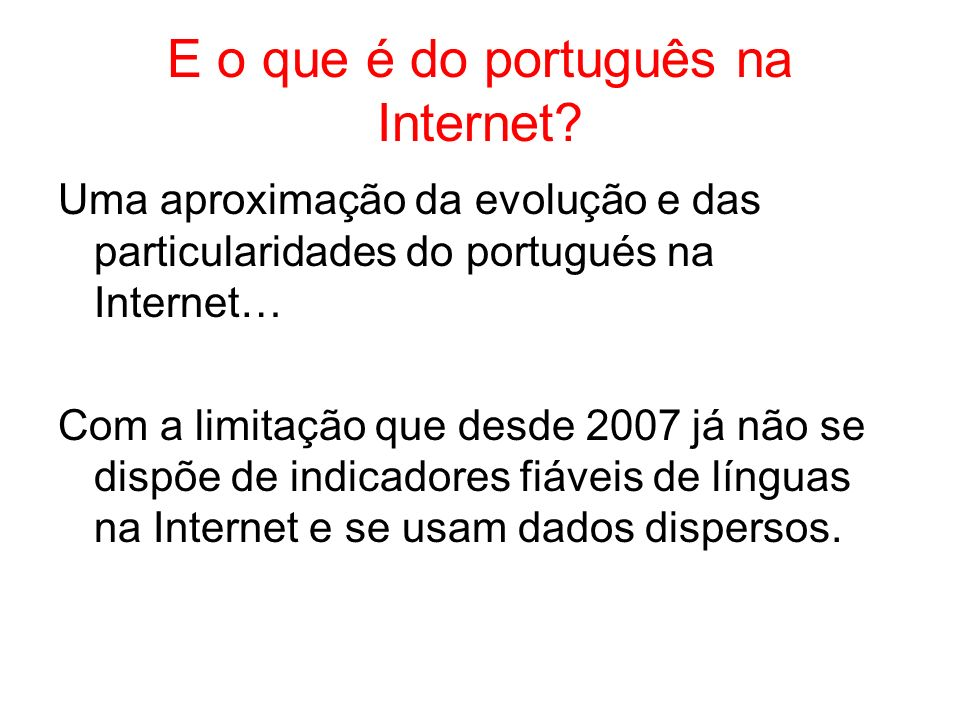 E o que é do português na Internet