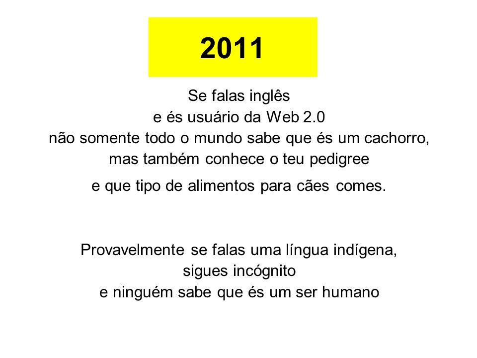 2011 Se falas inglês e és usuário da Web 2.0
