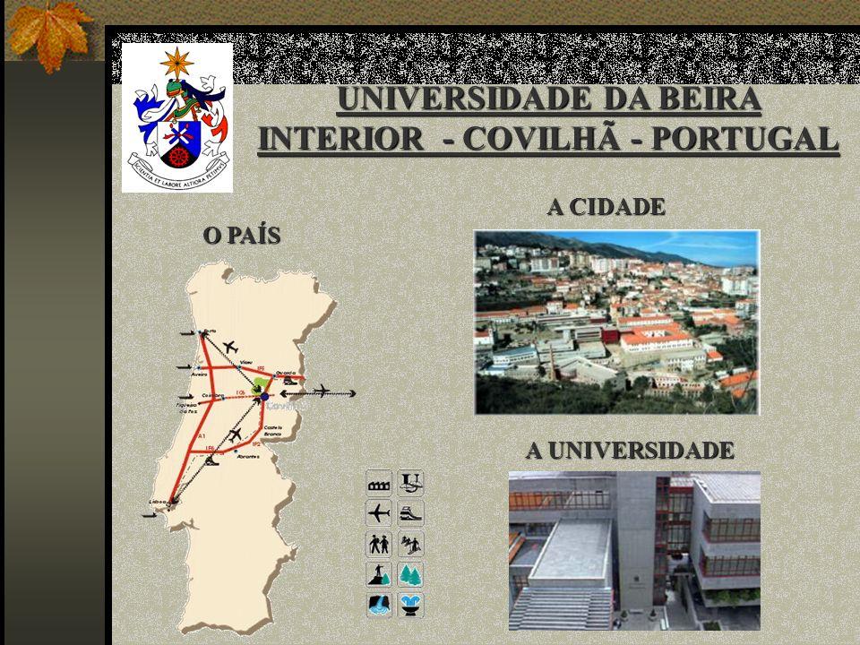 UNIVERSIDADE DA BEIRA INTERIOR - COVILHÃ - PORTUGAL