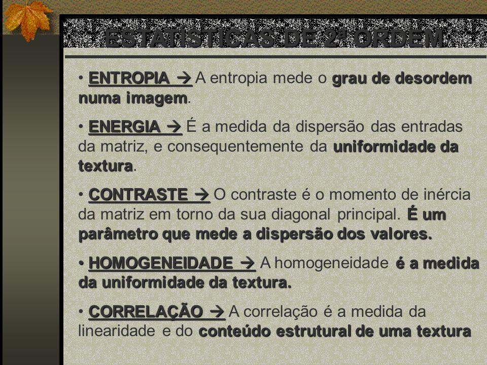 ESTATÍSTICAS DE 2ª ORDEM