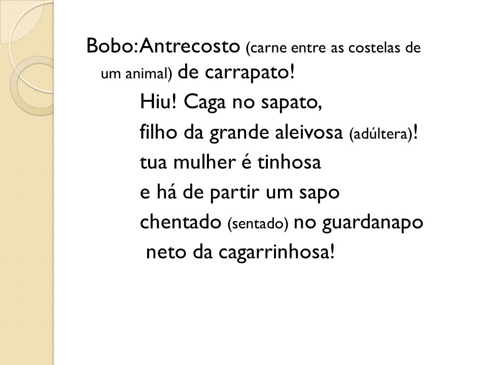 Bobo: Antrecosto (carne entre as costelas de um animal) de carrapato