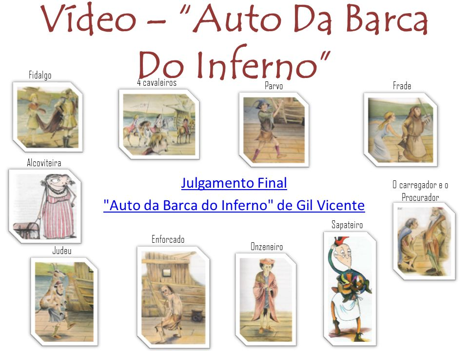 Vídeo – Auto Da Barca Do Inferno