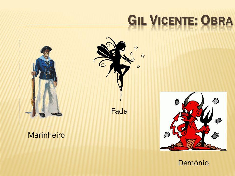 Gil Vicente: Obra Fada Marinheiro Demónio