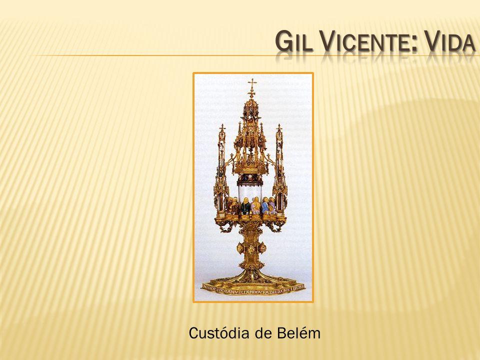 Gil Vicente: Vida Custódia de Belém