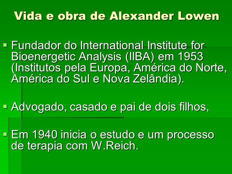 Vida e obra de Alexander Lowen