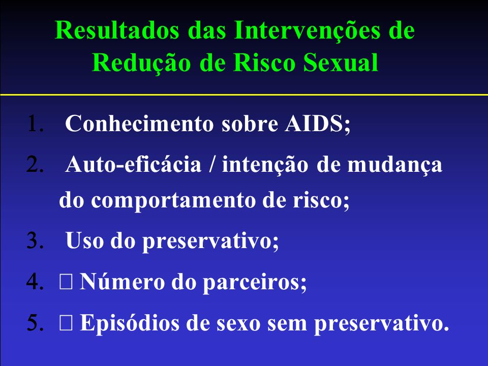 Resultados das Intervenções de Redução de Risco Sexual